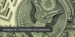 Antique & Collectible Investments