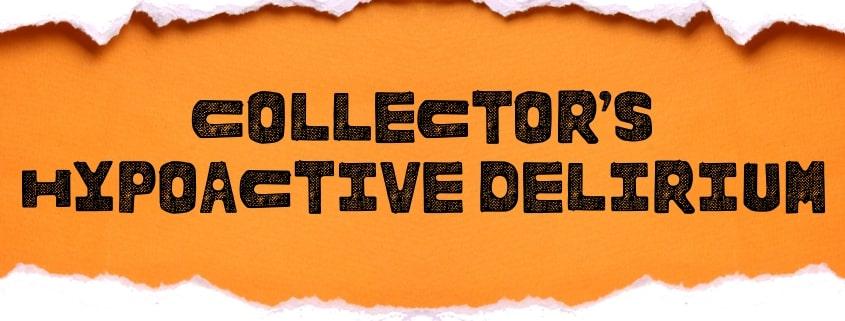 Collector's Hypoactive Delirium