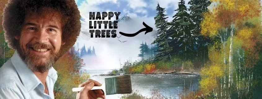 Bob Ross Happy Little Trees